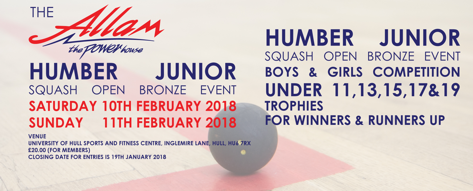 ALLAM HUMBER JUNIOR SQUASH OPEN BRONZE EVENT 2018 - CLICK HERE FOR REVISED DRAWS